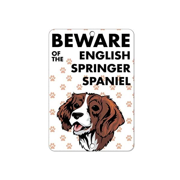 Aluminum Metal Sign Funny Beware of English Springer Spaniel Dog Informative Novelty Wall Art Vertical 8INx12IN 1
