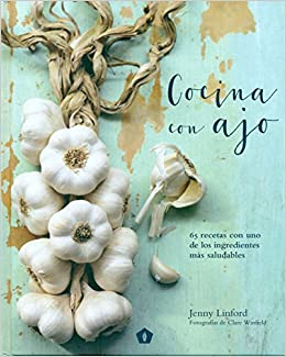 Cocina con ajo (Spanish Edition): Jenny Linford: 9788416407200: Amazon.com: Books