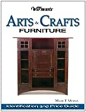 Warman's Arts and Crafts Furniture Price Guide, Mark F. Moran, 0873498151