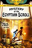 Mystery of the Egyptian Scroll (Kid Detective Zet) by  Scott Peters in stock, buy online here