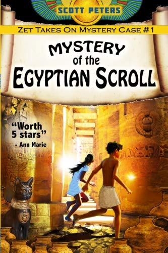 Mystery of the Egyptian Scroll (Kid Detective Zet) -