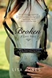 Broken, Lisa Jones, 1416579060