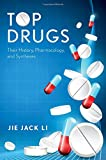 img - for Top Drugs: History, Pharmacology, Syntheses book / textbook / text book