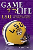 Game of My Life: Lsu, Marty Mulé, 159670005X