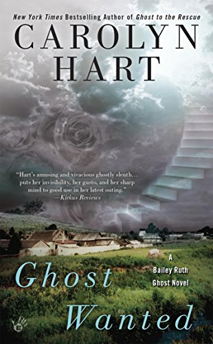 Ghost Wanted (Bailey Ruth Book 5)