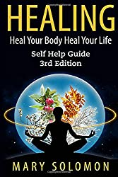 Healing: Heal Your Mind Heal Your Body
