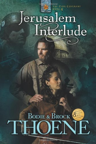 Jerusalem Interlude (Zion Covenant, Book 4)