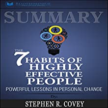 Summary: The 7 Habits of Highly Effective People: Powerful Lessons in Personal Change Audiobook by Readtrepreneur Publishing Narrated by Richard Peterson