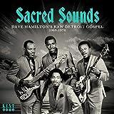 Sacred Soul: Dave Hamilton's Raw Detroit Gospel 1969-1974 / Various