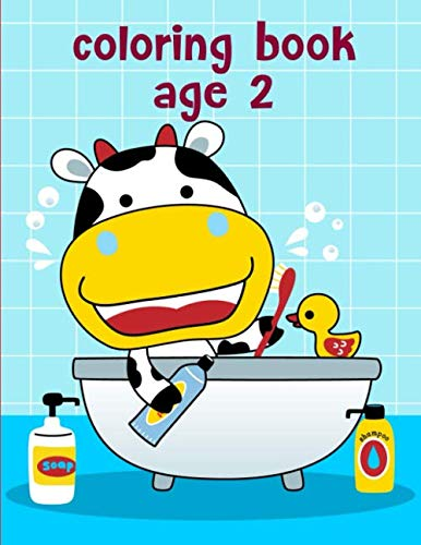 Coloring Book Age 2: Coloring Pages with Funny Animals, Adorable and Hilarious Scenes from variety pets (Animals Manga)