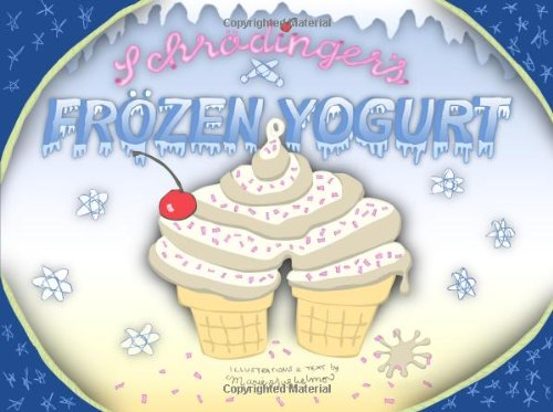 Schrodinger's Frozen Yogurt pdf epub