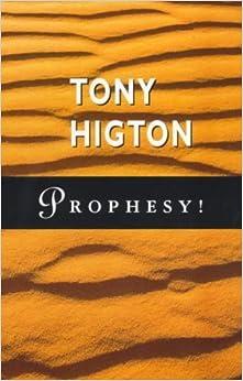Book Prophesy! by Tony Higton (1998-04-30)
