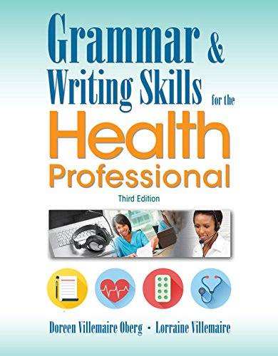 Grammar and Writing Skills for the Health Professional, by Doreen Oberg, Lorraine Villemaire