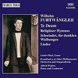 Furtwangler: Te Deum / Religioser Hymnus