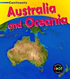img - for Australia and Oceania (Heinemann First Library: Continents) (Heinemann First Library: Continents) book / textbook / text book