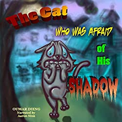 The Cat Who Was Afraid of His Shadow