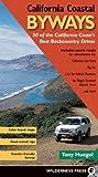 California Coastal Byways, Tony Huegel, 0899973590