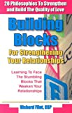 Building Blocks for Strengthening Your Relationships, Richard Flint, 0937851302