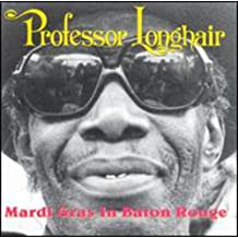 NEW Professor Longhair - Mardi Gras In Baton Rouge
