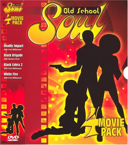 Old School Soul: 4 Movie Pack - Deadly Impact/Black Brigade/Black Cobra 2/White Fire