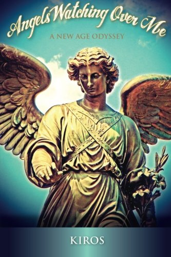 Angels Watching Over Me: A New Age