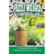 Puzzle Wizards Fun Words Vol 3: Crossword Puzzles Medium Difficulty Edition