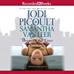 Between the Lines | Jodi Picoult,Samantha Van Leer