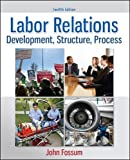 Labor Relations 12th Edition