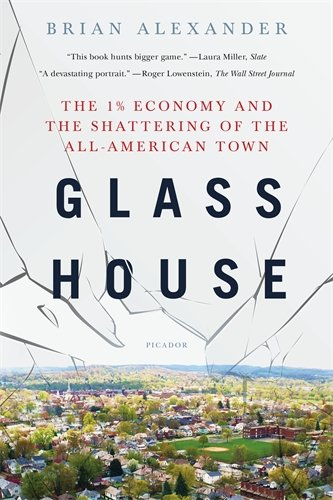 Glass House: The 1% Economy and the Shattering of the All-American - Store Local Glasses