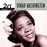 The Best of Dinah Washington - 20th Century Masters: Millennium Collection