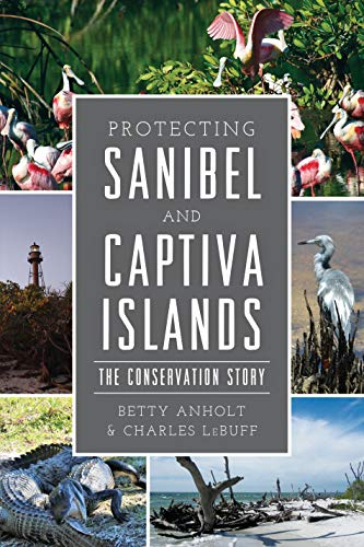Protecting Sanibel and Captiva Islands: The Conservation Story (Natural History)