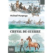 Cheval de guerre (Folio Junior t. 347) (French Edition)