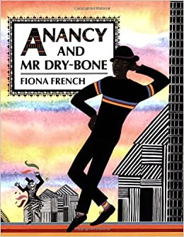 Book Anancy and Mr. Dry-bone by Fiona French (1992-10-15)