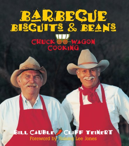 Barbecue, Biscuits & Beans by Bill Cauble, Cliff Teinert