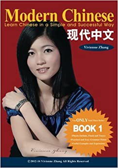 Modern Chinese (book 1) - Learn Chinese In A Simple And Successful Way - Series Book 1, 2, 3, 4: Volume 1 Descargar PDF Gratis