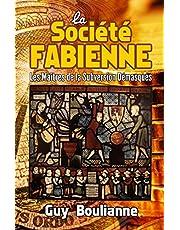 La Société fabienne: les maîtres de la subversion démasqués