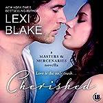Cherished:  A Masters and Mercenaries Novella  | Lexi Blake