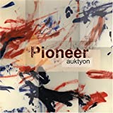 Pioneer by Auktyon (2006-06-06)
