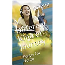 A Different Kind of Journey: Poetry For Youth