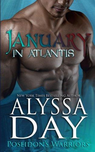 January in Atlantis: A Poseidon's Warriors paranormal romance (Volume 4)