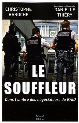 LE SOUFFLEUR DANS L OMBRE DES NEGOCIATEURS DU RAID