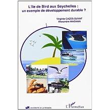île de bird aux seychelles: unexemple d
