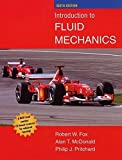 Introduction to Fluid Mechanics by Fox, Robert W., McDonald, Alan T., Pritchard, Philip J. (2003) Hardcover
