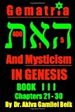 Gematria And Mysticism IN GENESIS - BOOK I I I (Volume 3)