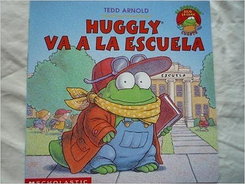 Book Huggly Va a La Escuela (El Monstruo Bajo la Cama Cuento)