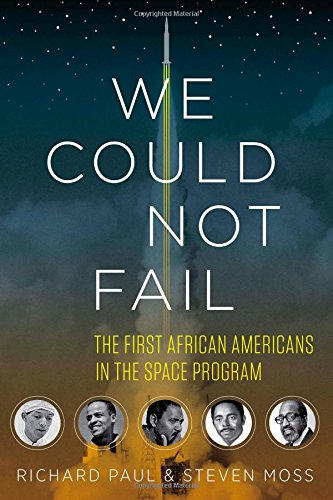 Search : We Could Not Fail: The First African Americans in the Space Program