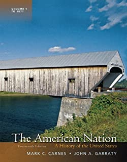 The American Nation: A History of the United States, Volume 1 (14th Edition)