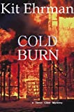 Cold Burn (Steve Cline Mysteries) by Kit Ehrman front cover