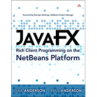 JavaFX Rich Client Programming on the NetBeans Platform (English Edition)
