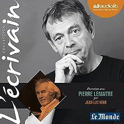Entretien avec Pierre Lemaitre (Collection L'écrivain)